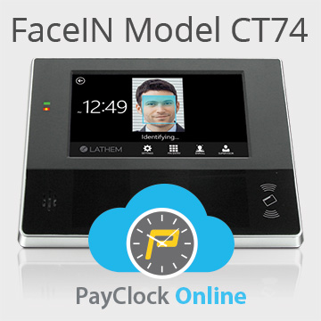 Lathem Introduces Latest Face Recognition Time Clock, the FaceIN™ CT74, the Next Evolution in Employee Time and Attendance